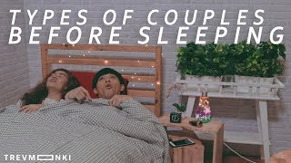 Types of Couples Before Sleeping
