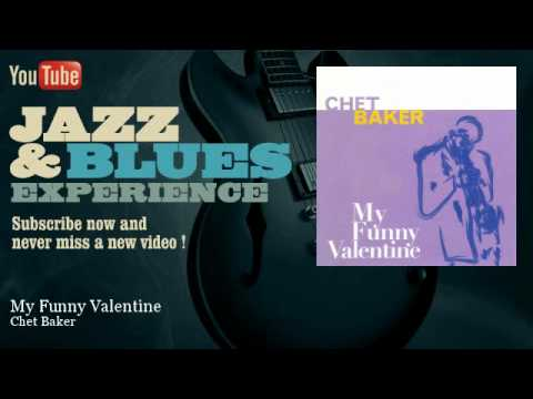 Chet Baker - My Funny Valentine - Unissued Version