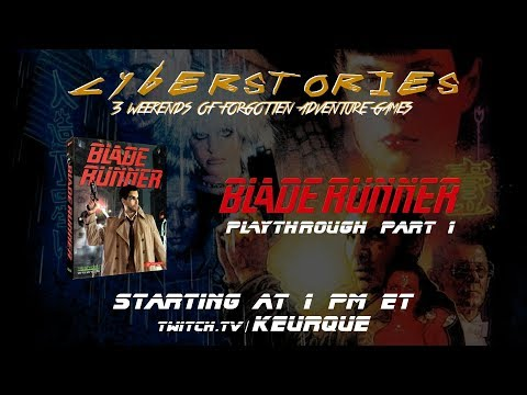 Cyberstories. Blade Runner PC Playthrough with Commentary! Part 1