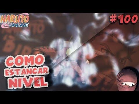 COMO ESTANCAR NIVEL! Naruto Online NOOB A PRO #100 (Gracias por el apoyo!)