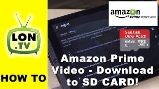 Amazon Netflix Alternative - How to Download Prime Video to SD Card on Android Phones and Tablets