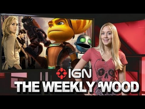 Ratchet & Clank Movie, Weird Science Remake & Heroes Returns? - IGN Weekly 'Wood 04.24.13