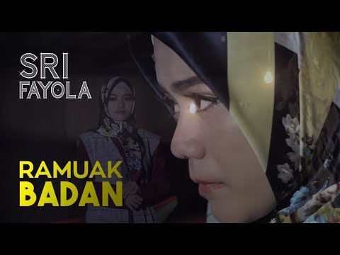 Sri Fayola - Ramuak Badan (Official Music Video)