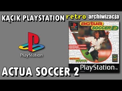 Actua Soccer 2 - Zapomniana Piłka Nożna Na PSX-a | Retro Archiwizacja - Odcinek 469