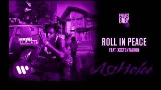 Kodak Black - Roll in Peace ft Xxxtentacion Chopped & Screwed (Chop it #A5sHolee)
