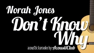 Don't Know Why - Norah Jones (Acoustic Guitar Karaoke Version)