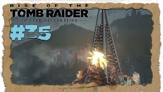 Rise of the Tomb Raider #35 [HD] 🏔️ Signalfeuer 🏔️ Let's Play Raise of the TR