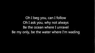 Lykke Li - I Follow Rivers The Magician Remix with Lyrics on screen