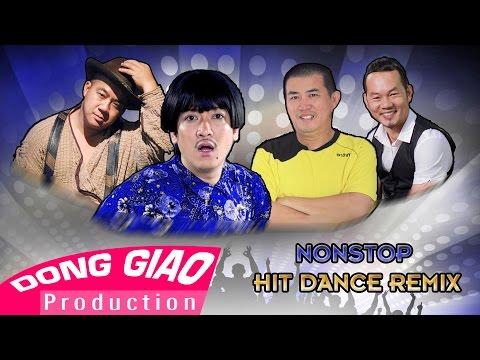 [hit Remix] Trường Giang Ft. Long đẹp Trai Ft. Nhật Cường Ft. Hiếu Hiền - Nonstop Hit Dance Remix video