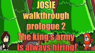 Dan The Man gameplay walkthrough Josie (android-iOS game): The king s army  is always hiring!