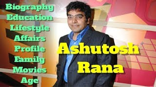 Ashutosh Rana Biography   Age   Family   Affairs   Movies   Education   Lifestyle and Profile  from Infotainment