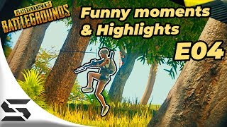 PUBG Funny moments and highlights (E04)