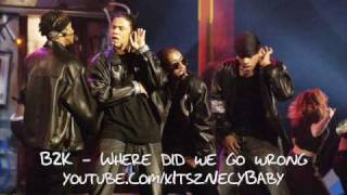 Watch B2K Where Did We Go Wrong video