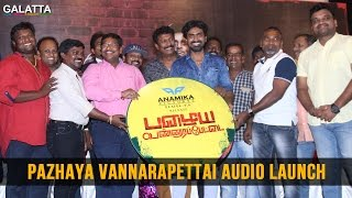 Pazhaya Vannarapettai Audio Launch