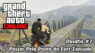 GTA V PS4 Online: Missão Impossível #7: Passar pela Viga na Ponte do Fort Zancudo