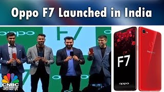 Oppo F7 Launched in India: Price, Specifications & More   Tech Guru   CNBC Awaaz