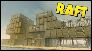 MASSIVE OCEAN FORTRESS - Raft Gameplay [Let's Play Raft Game Sandbox Survival]