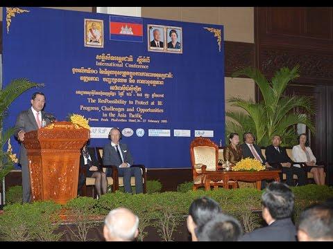 Feb 25, 2015 Samdech Techo Hun Sen on The Responsibility to Protect at 10 Progress, Challenges