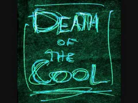 Death Of The Cool - Cant Let Go