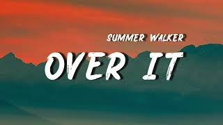 Summer Walker - Over It (Lyrics)