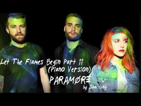 Let The Flames Begin Part II (Piano Version) - Paramore - by Sam Yung