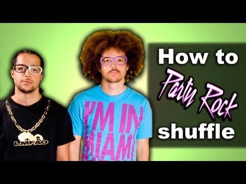 How To PARTY ROCK SHUFFLE! LMFAO