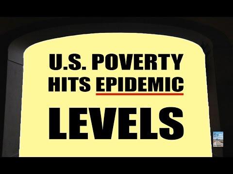 U.S. Poverty Crisis Increasing as Banks Begin Financial Deregulation!