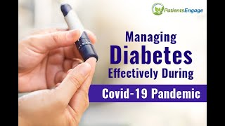 How to manage diabetes effectively during Covid-19 Pandemic