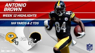 Antonio Brown Does it Again w/ 169 Yds & 2 TDs! | Packers vs. Steelers | Wk 12 Player Highlights