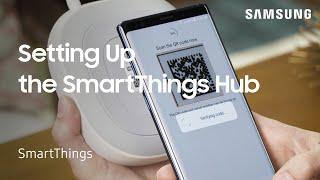 01. How to set up Samsung SmartThings Hub | Samsung US