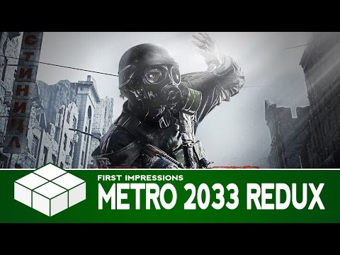 Metro 2033 Redux - First Impressions (PC Gameplay)