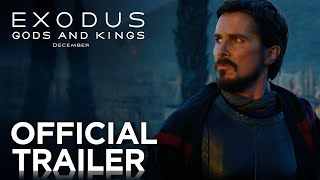 Exodus: Gods and Kings | Official Trailer [HD] |