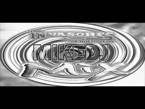 LOS INVASORES DE NUEVO LEON  MIX PISTEABLES BY MIKEDJ 2013