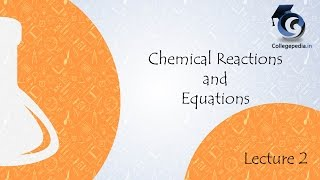 Chemical Reactions   Equations, Lecture 2, Class 10, Chemistry