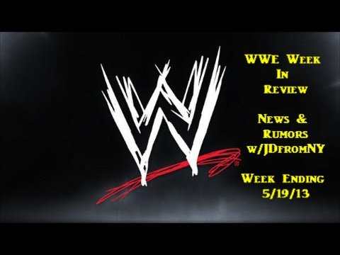 WWE Week In Review - News & Rumors (5/19/13): NWO Reunited @ Wrestlemania 30 Against The Shield!!??