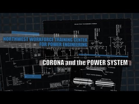 Corona and the Power System - DOE Smart Grid Workforce Training Video