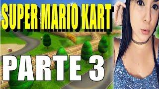 Super Mario Kart Parte 3 con itzelita