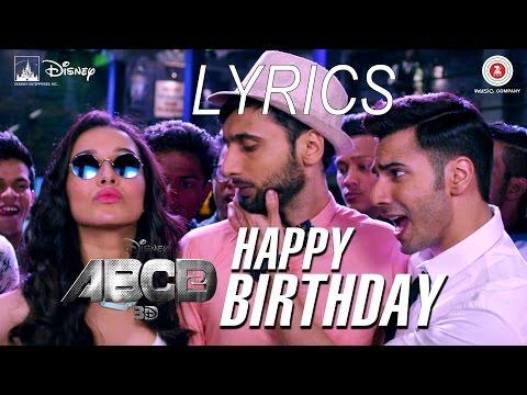 Happy Birthday FULL VIDEO SONG | Lyrics | ABCD 2