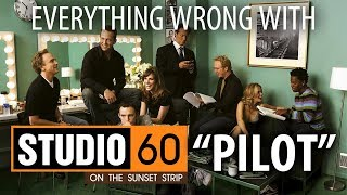 "Everything Wrong With Studio 60 On The Sunset Strip ""Pilot"""