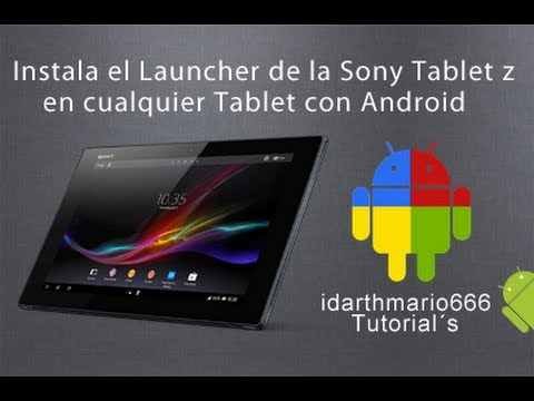 Instala el launcher de la Xperia Tablet Z en tu Tab