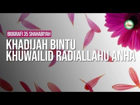 Khadijah bintu Khuwailid Radiallahu Anha - Ustadz Arif Usman Anugraha