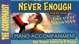 Never Enough From The Movie The Greatest Showman Tenor Voice Piano Accompaniment In B Karaoke