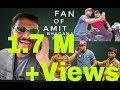 Fan of Amit Bhadana Part 2