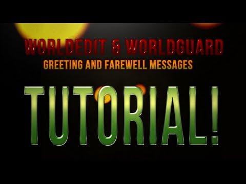 Minecraft Plugins 101: World Guard/World Edit Tutorial: Greeting & Farewell Messages