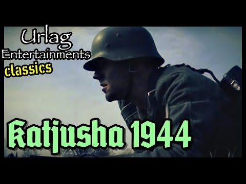 Katjusha 1944   (with engl. subs)
