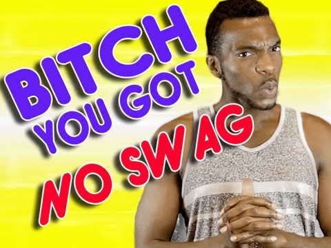 Bitch You Have No Swag | AfricanoBOi Clip Show