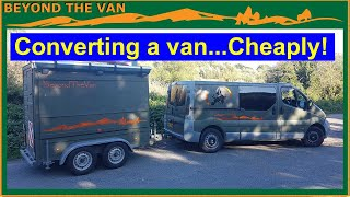 Converting a van... CHEAPLY! Renault Trafic camper conversion.