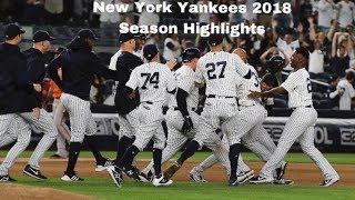 New York Yankees 2018 Season Highlights