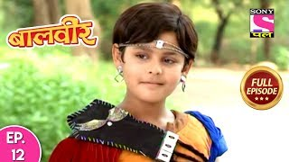 Baal Veer - Full Episode 12 - 23rd September, 2018