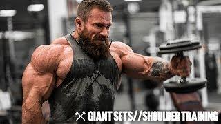 Giant Sets & Shoulder Training   Seth Feroce
